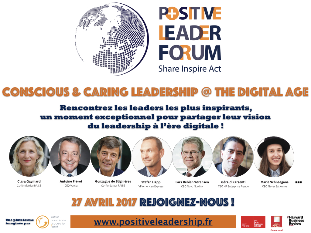 Rejoignez-nous au 1 er Positive Leader Forum, le 27 avril à Paris !