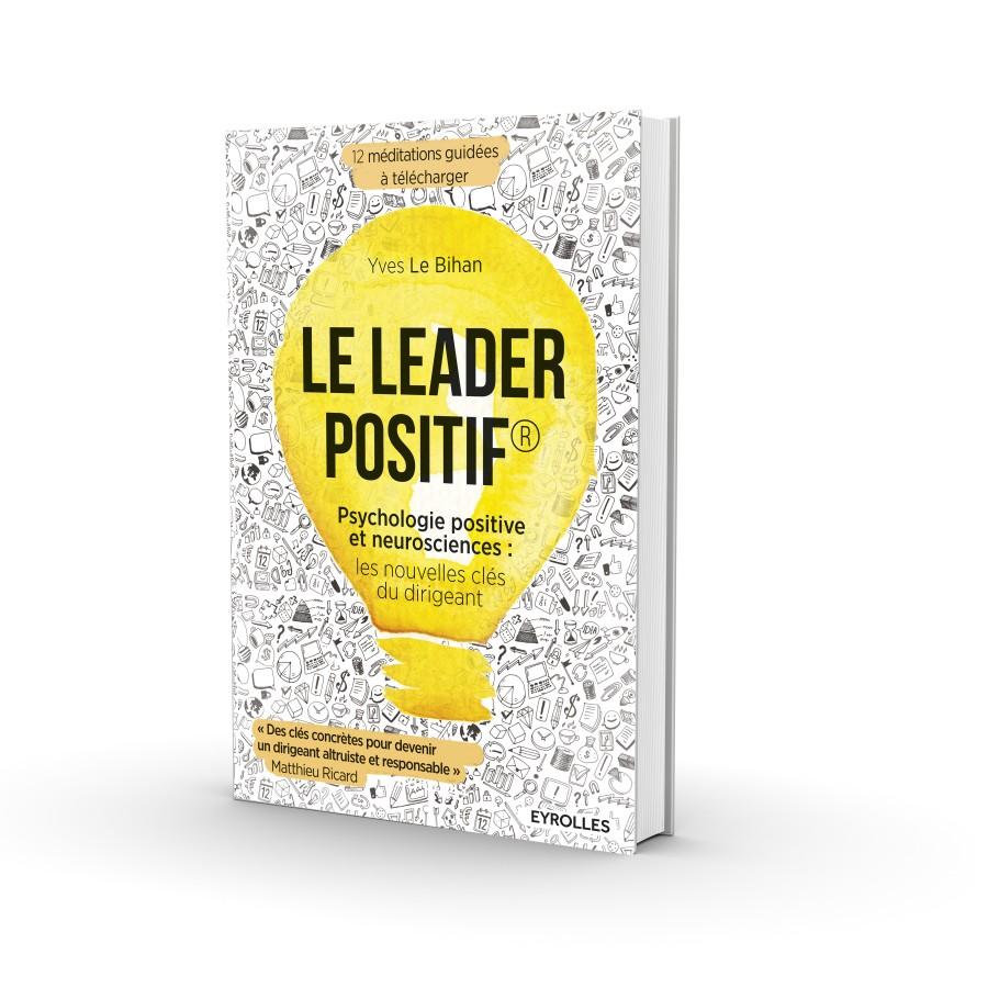 Sortie du livre «Le Leader positif»