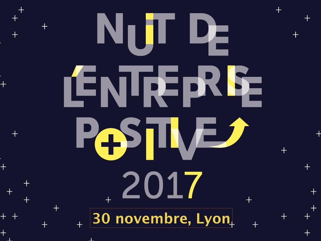 3ème NUIT de l'entreprise positive le 30 novembre